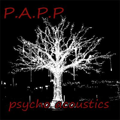 P.a.P.P. - psycho acoustics