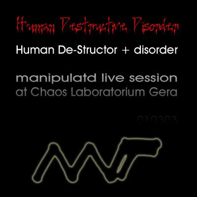 Human Destructive Disorder